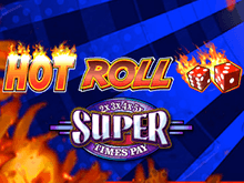 Super Times Pay Hot Roll играть онлайн